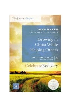 Growing in Christ While Helping Others (Participant's Guide 4)
