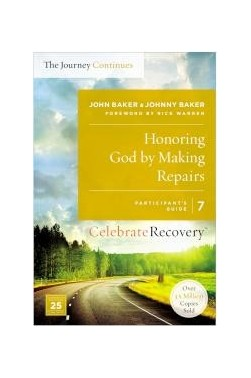 Honoring God by Making Repairs: The Journey Continues (Participant's Guide 7)