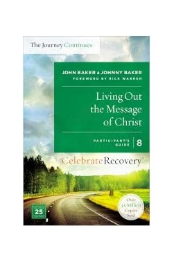 Living Out the Message of Christ: The Journey Continues (Participant's Guide 8)
