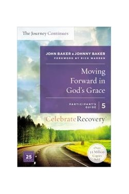 Moving Forward in God's Grace: The Journey Continues (Participant's Guide 5)