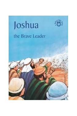 Joshua-The Brave Leader: A Bibletime Book